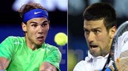 Novak Djokovic-Rafael Nadal: Chung kết trong mơ!