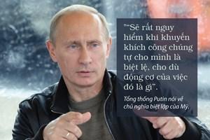 Những phát ngôn ấn tượng của Tổng thống Nga Vladimir Putin