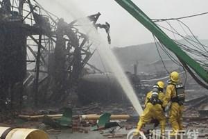 Lại xảy ra vụ nổ nhà máy hóa chất mới ở miền Đông Trung Quốc