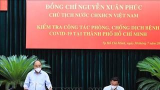 [Video] Chủ tịch nước thăm, làm việc với lãnh đạo chủ chốt TP.HCM