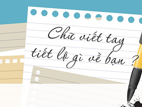 [News Game] Chữ viết hé lộ những điều gì về tính cách của bạn?