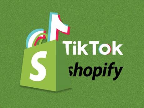 Công ty thương mại điện tử Shopify hợp tác với ứng dụng TikTok