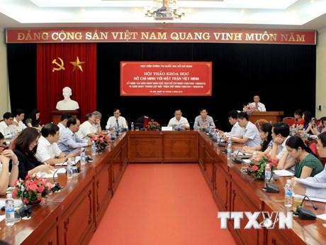 """Hội thảo khoa học về """"Hồ Chí Minh với Mặt trận Việt Minh"""""""