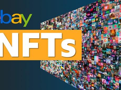 eBay chính thức cho phép bán NFT trên nền tảng của mình