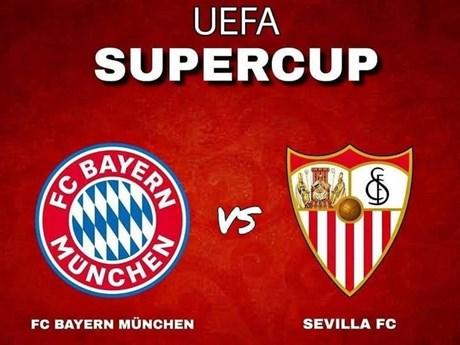Siêu cúp UEFA 2020 Bayern Munich-Sevilla: 7 thống kê thú vị