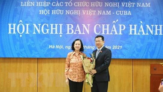 Ông Vũ Hải Hà được bầu làm Chủ tịch Hội Hữu nghị Việt Nam-Cuba
