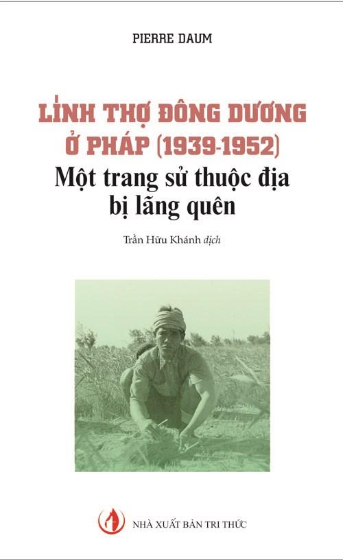 Linh tho Dong Duong o Phap - mot trang su thuoc dia bi lang quen hinh anh 1