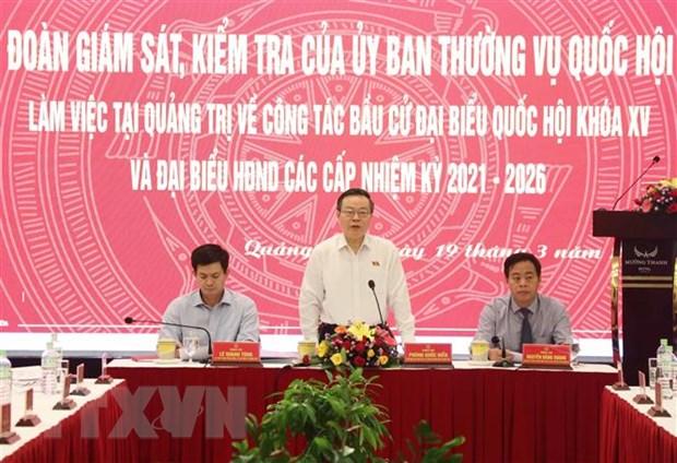 Doan Uy ban Thuong vu Quoc hoi kiem tra bau cu tai Quang Tri hinh anh 1