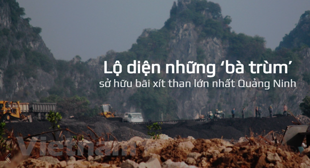 Bai 5: Lo dien nhung 'ba trum' so huu bai xit than lon nhat Quang Ninh hinh anh 1