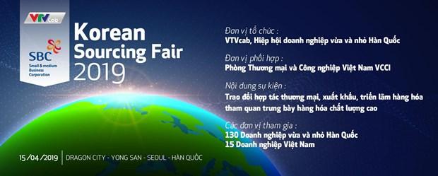 Korean Sourcing Fair 2019: Ket noi gan 150 doanh nghiep Viet-Han hinh anh 1