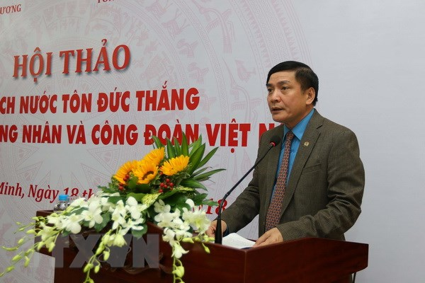 Chu tich Ton Duc Thang voi giai cap cong nhan va Cong doan Viet Nam hinh anh 1