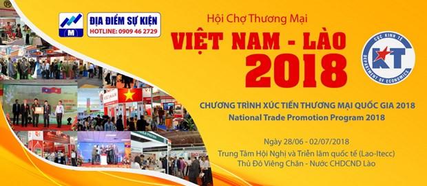 Sap dien ra Hoi cho Thuong mai Viet Nam-Lao 2018 tai Vientiane hinh anh 1