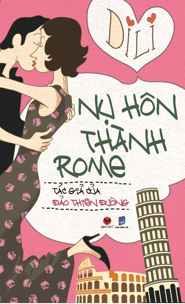 """Di Li phong khoang nhung cung day nu tinh voi """"Nu hon thanh Rome"""" hinh anh 2"""