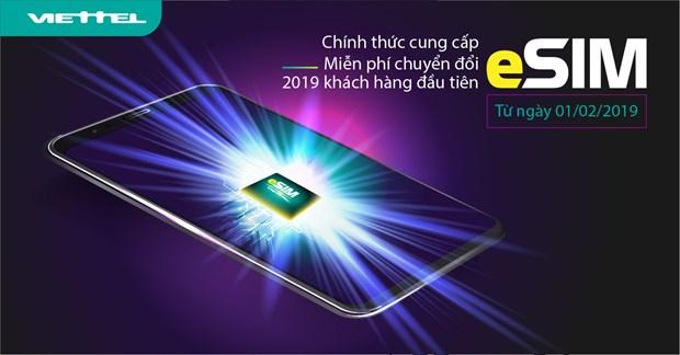 Viettel trien khai eSIM: Mien phi cho 2019 khach hang dau tien hinh anh 1