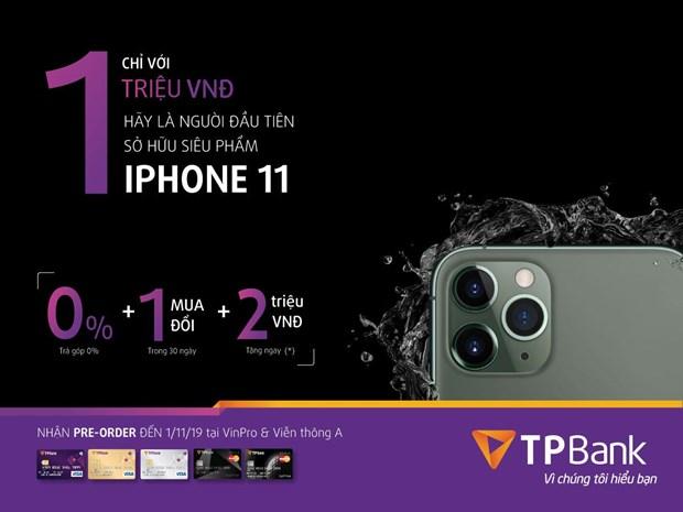 Chi 1 trieu dong de so huu iPhone 11 chinh hang cung the TPBank hinh anh 1