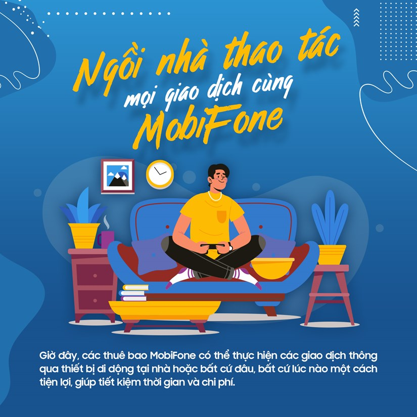 [Infographics] Ngoi nha thao tac moi giao dich cung MobiFone hinh anh 1